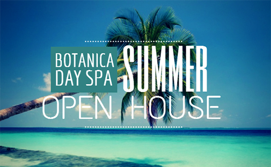 Botanica Day Spa 2014 Summer Open House