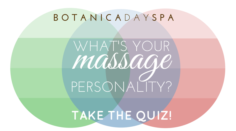 What Kind of Massage is Right for Me? Botanica Day Spa